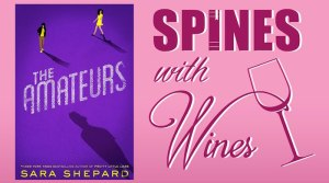 spines-with-wines-the-amateurs-sara-shepard
