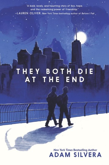 Waiting on Wednesday: 'They Both Die at the End' by Adam ...